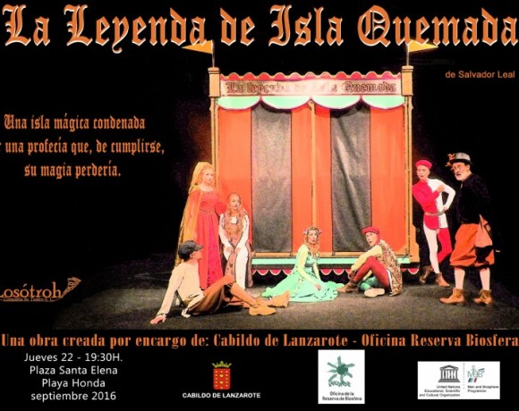 "The Cabildo of Lanzarote brings the magic of the Biosphere Reserve to every corner of the island through the play ""La Leyenda de la Isla Quemada"" (The Legend of the Burnt Island)"