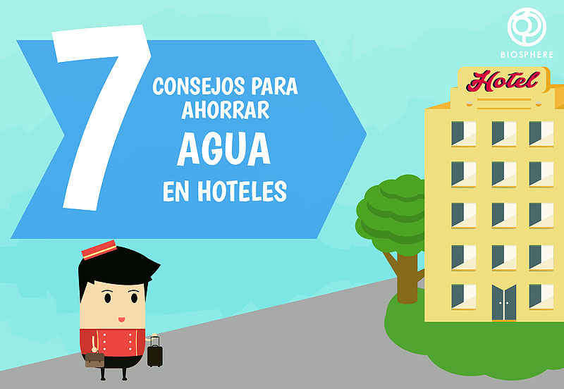 7 Tips for saving water in hotels